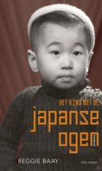 Reggie Baay - Het kind met de Japanse ogen