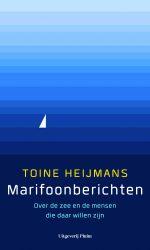 Toine Heijmans - Marifoonberichten